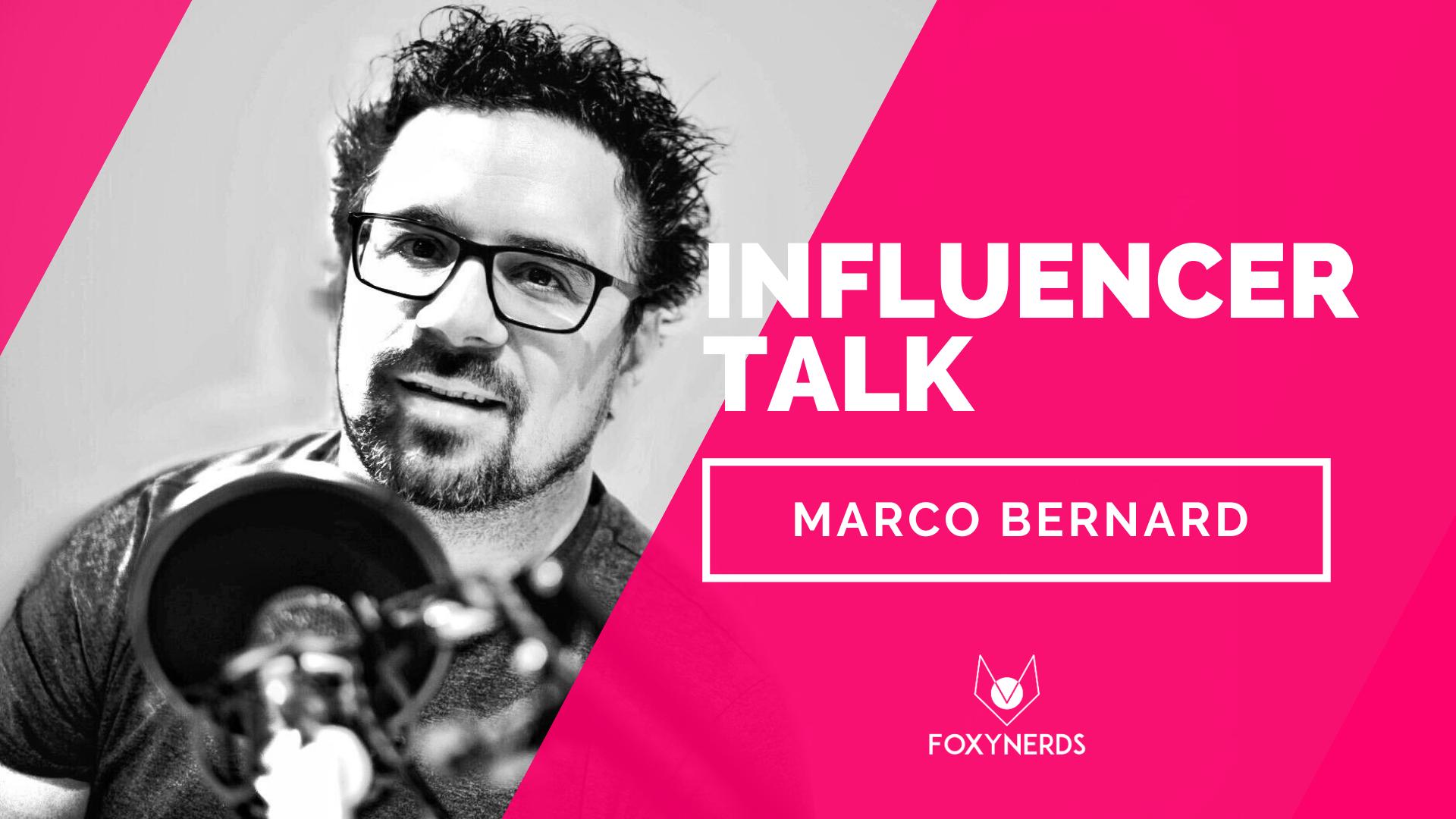 Influencer Talk: Marco Bernard