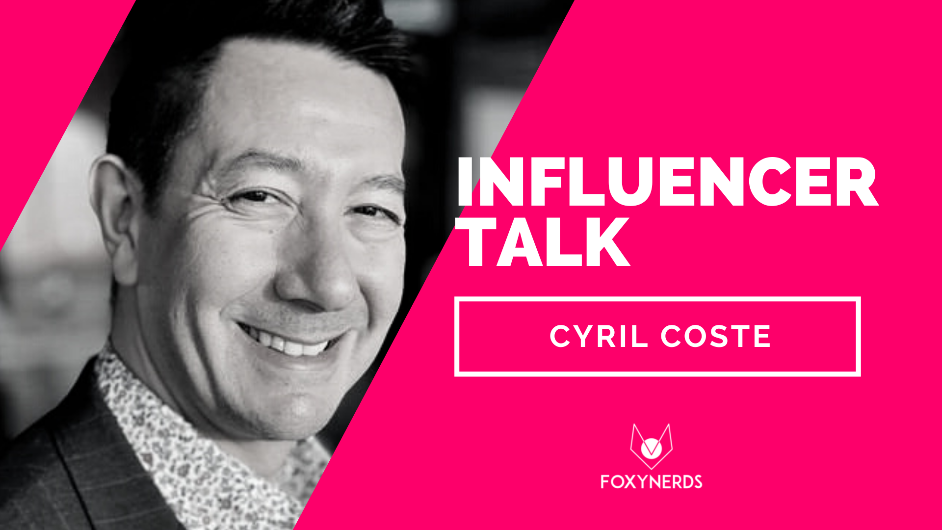 Influencer Talk: Cyril Coste
